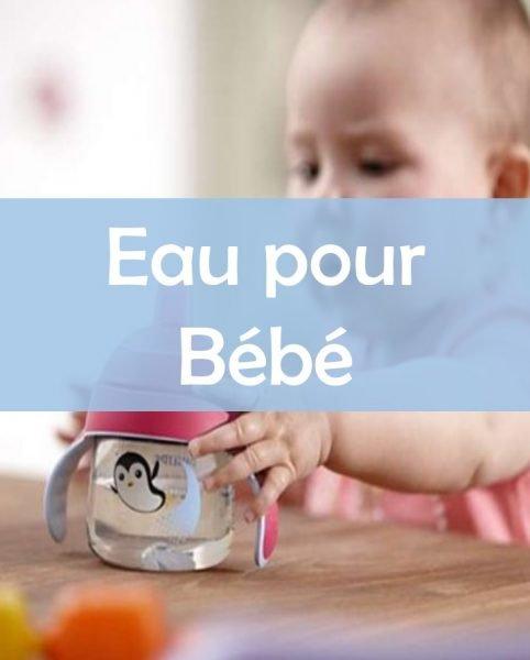 Eau pour bébé