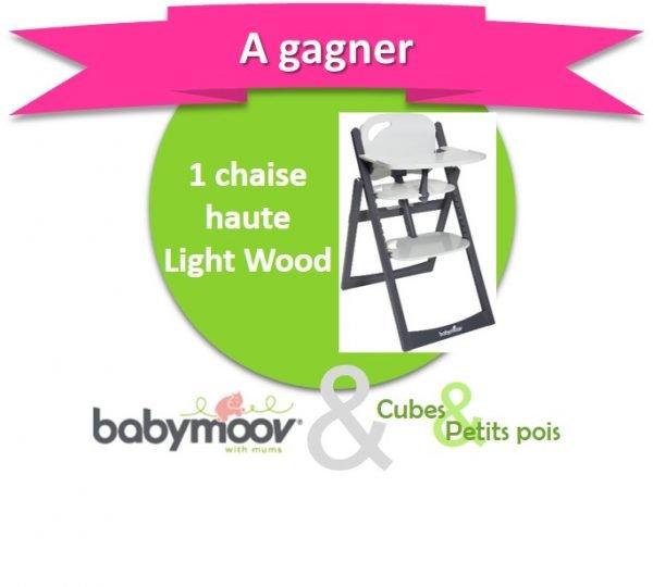 Babymoov offre une chaise haute évolutive Light Wood - Anniversaire Cubes et Petits pois {Cadeau 4}
