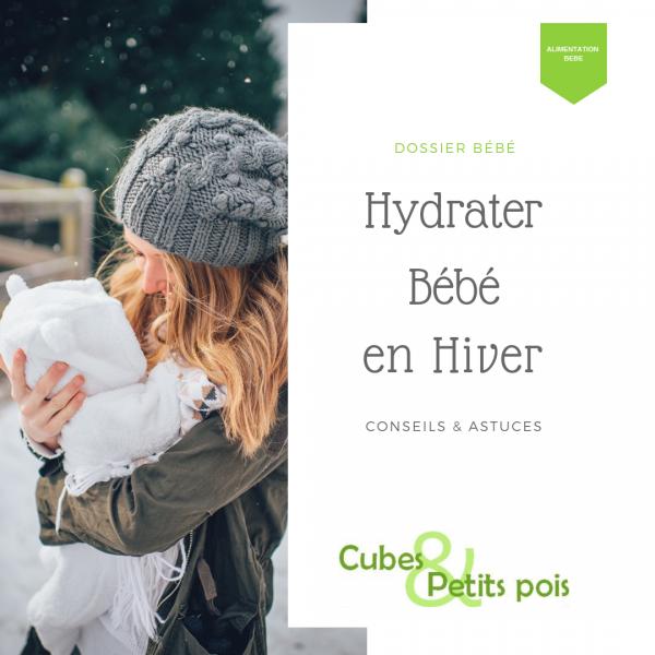 Hydrater bébé lorsqu'il fait froid