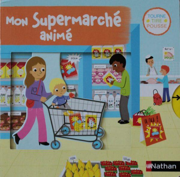 Mon supermarché animé aux éditions Nathan