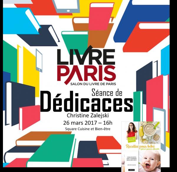 Dédicace au Salon du Livre de Paris Recettes pour bébé spécial parents débordés