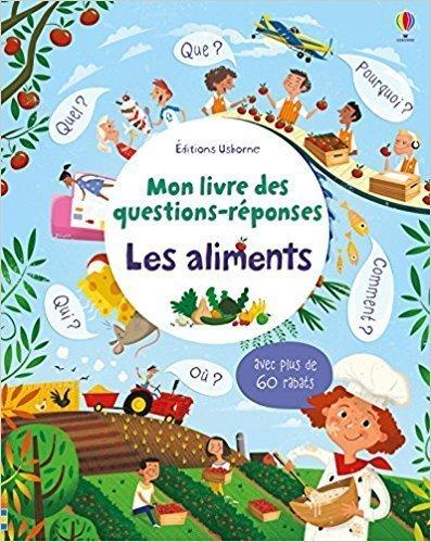 Les aliments - Mon livre des questions-réponses